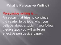persuasive writing ppt video online  what is persuasive writing