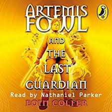 the last guardian artemis fowl book 8 audio amazon co uk eoin colfer nathaniel parker penguin books ltd books