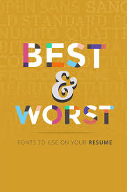 17 best images about resume infographic resume 20 best and worst fonts to use on your resume