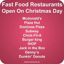 Fast food places to eat on christmas day - Food Friday Recipes