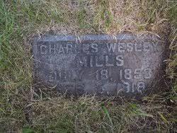 Charles Wesley Mills (1853-1918) - Find A Grave Memorial
