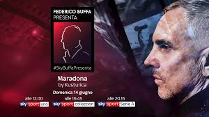 Skybuffapresenta | #SkyBuffaPresenta: Maradona by Kusturica - Skysport