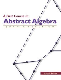 A First Course In Abstract Algebra Solutions Fraleigh Instructors Solutions Manual Download Only For First