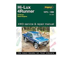 gregory s car manual toyota hilux 4 runner 1979 1996 525 288357 sc