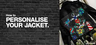 don t let anything hold you back when it comes to modifying clothes a personalised jacket is a way of nailing your true everyday vibe as well as being