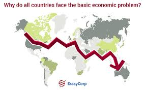 why is scarcity the fundamental problem of economics economic problem by essaycorp