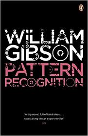 Pattern Recognition William Gibson