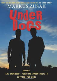 underdogs by markus zusak kirkus reviews