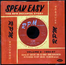 Speak Easy: The RPM Records Story, Vol. 2