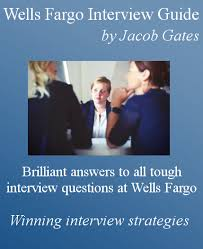 Bank Teller Job Interview Questions Wells Fargo Interview Questions And Answers By Jacob Gates