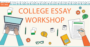 College Essay Writing Workshop College Essay Writing Workshop Des Plaines