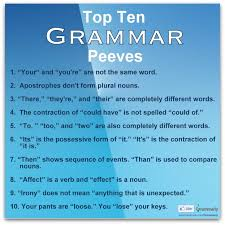 top grammar peeves ms sweeney s weblog top 10 grammar peeves