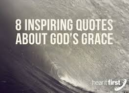 God Encouragement Quotes 100 Inspiring Quotes About God's Grace News Hear It First 24