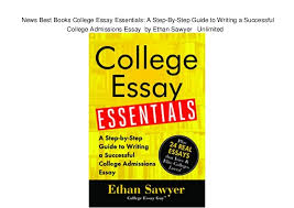 News Best Books College Essay Essentials A Step By Step Guide To Wr