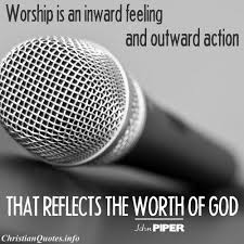 Christian Quotes About Worship Best Of John Piper Quote Worship ChristianQuotes