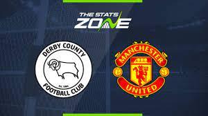 2019-20 FA Cup – Derby vs Man Utd Preview & Prediction - The Stats Zone