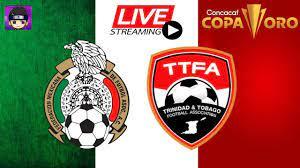 MEXICO vs TRINIDAD Y TOBAGO 🔴en VIVO ...