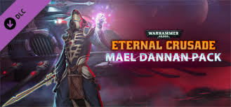Warhammer 40 000 Eternal Crusade Mael Dannan Pack Warhammer 40 000 Eternal Crusade Mael Dannan Weapon Pack Appid 591811
