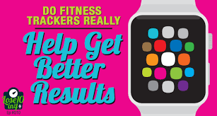Will A Fitness Tracker Help You Get Better Results
