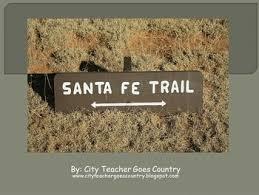 Santa Fe Trail Power Point Powerpoint