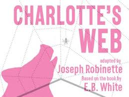 Charlottes Web Presented By B Street Theatre Family