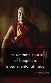 Dalai Lama Quotes On Love New The Ultimate Source Of Happiness Is Our Mental Attitude 48th