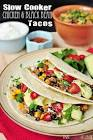 bean and chicken crockpot tacos