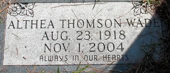 Althea Consuela Thomson Wade (1918-2004) - Find A Grave Memorial