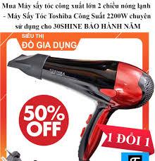 Mua Máy sấy tóc công xuất lớn 2 chiều nóng lạnh - Máy Sấy Tóc Toshiba Công  Suất 2200W chuyên sử dụng cho 30SHINE BẢO HÀNH 2 NĂM