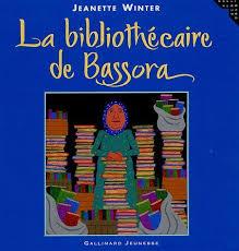 Jeanette Winter : La bibliothécaire de Bassora dans Littérature d'autre pays