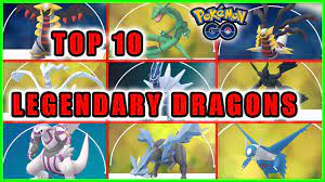 TOP 10 BEST LEGENDARY DRAGON POKEMON IN POKÉMON GO - YouTube