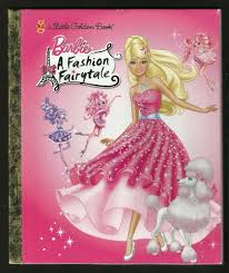 Barbie Fashion Fairytale Designs Details About Little Golden Book Barbie A Fashion