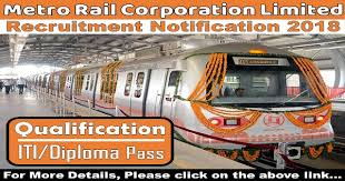 rail corporation limited mrcl recruitment various  metro rail corporation limited mrcl recruitment 2018 various vacancies salary rs 30 770 pm iti diploma pass