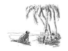 "Man in desert sees sign by oasis ""Jacket Required"". - New Yorker Cartoon'  Premium Giclee Print - James Stevenson | Art.com"