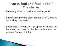 is foul and foul is fair theme essay macbeth theme fair is foul and foul is fair essay roots