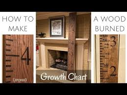 Diy Wood Burned Growth Chart Ruler How To Make A Wood Burned Growth Chart Ruler Copewood