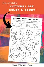 Signup to get the inside scoop from our monthly newsletters. Free Printable Letters I Spy Count And Color Activity Page For Kids