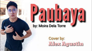 Paubaya - Moira Dela Torra | Cover - YouTube