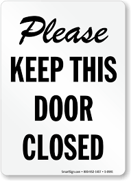 please keep this door closed sign
