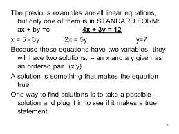 the previous examples are all linear equations but only one of them is in standard