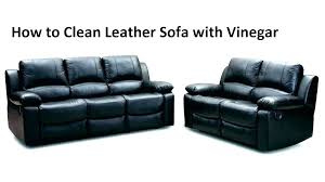 cleaning faux leather couch how to clean leather couch naturally cleaning leather sofa naturally clean leather