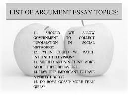 argument essay ideas argument essay topics org 150 science argument essay topic ideas view larger