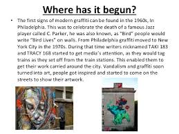from graffiti to street art essay pp pptx from vandalism to graffiti to street art damian rarog 2