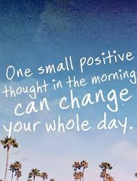 Morning Motivational Quotes Enchanting Morning Motivation Positive Day Positive Outlook Steven Inspire