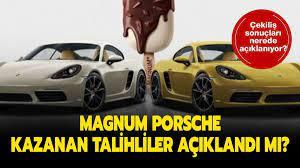 Magnum Porsche kim kazandı, talihliler açıklandı mı? Magnum Porsche çekilişi  sonuçları açıklandı mı?