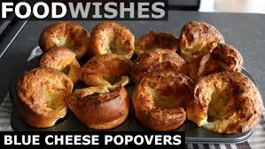 Remember that you can use the mushrooms you like most or. Blue Cheese Popovers Food Wishes Food And Cake