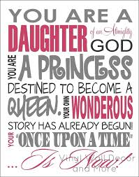 Christian Princess Quotes Best Of You're A Daughter I'm A Daughter Every Woman And Girl Is A Daughter