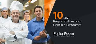 Chef Position Chart 10 Key Responsibilities Of A Chef In A Restaurant