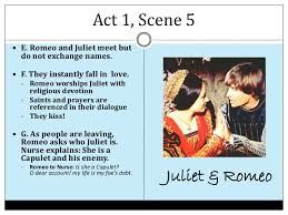 romeo and juliet act notes act 1 scene 5iuml130151 e romeo and juliet
