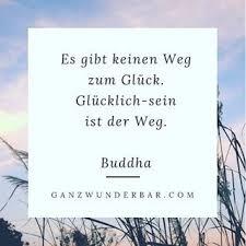 Zitate Glück Buddha Lebensweisheiten Weisheit